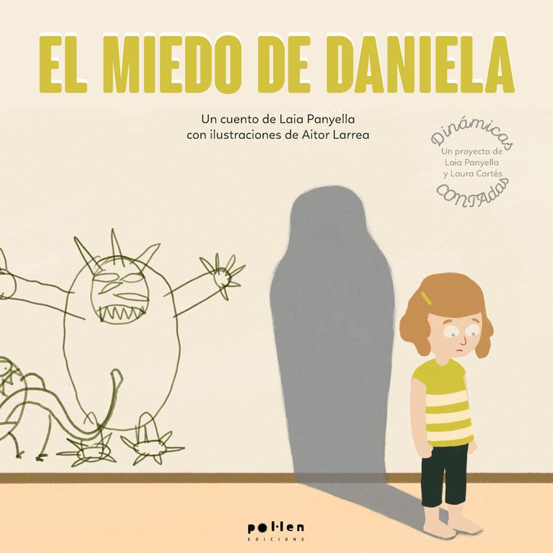 el miedo de Daniela